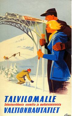 Talvilomalle Winter Holidays Finland, 1952 - original vintage poster by J… Vintage Ski Posters, Retro Poster, Art Deco Posters, Band Posters, Old Commercials, Original Vintage, Retro Illustration, Festival Posters, Music Covers
