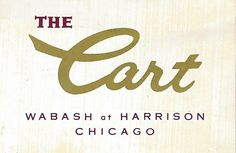 The Cart restaurant wabash harrison chicago