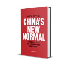 China's New Normal - About The Book — Pascal Coppens - China Innovation Keynote Speaker China Sets, Keynote Speakers, The Book, My Books, Innovation