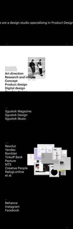 Sgustok Studio http://mindsparklemag.com/website/sgustok-studio/ Sgustok Studio is a design studio based in Moscow. We create identity systems and design strategies for clients from cultural to commercial sectors.