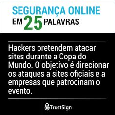Hackers pretendem atacar sites durante a Copa do Mundo.