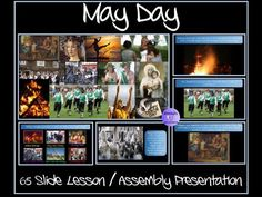 May Day (UK and Around the World Celebrations and Customs) - 65 Slide Lesson / Assembly