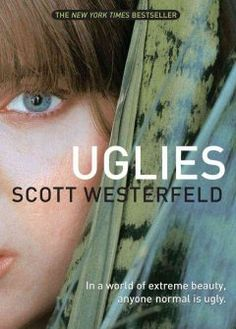 A book that is the first book in a series: Uglies (Uglies series), by Scott Westerfeld (YA F WES)