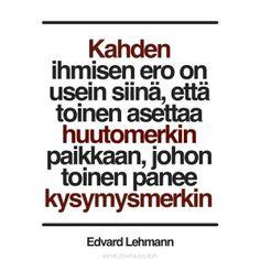 hyvejohtajuus - Google-haku Live Life, Texts, Wisdom, Calm, Thoughts, Words, Google, Quote Life, Captions