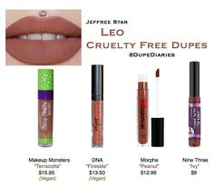 Jeffree Star's Leo is a cruelty free and vegan product that retails for $18 on his website. All of the products mentioned above have a super amazing formula that's non drying and really…