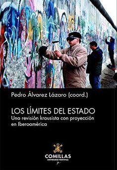 Los límites del Estado : una revisión krausista con proyección en Iberoamérica Catalog, Baseball Cards, Nova, Painting, Socialism, Social Science, Senior Boys, Universe, Quotation Marks