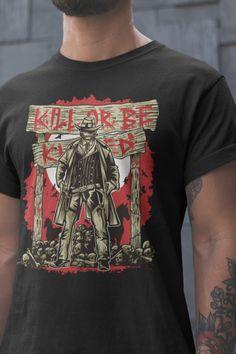 955f098f Kill or be Killed Western Zombie Butcher · Zombie ShirtZombie  ApokalypseBedruckte T ShirtsWestern