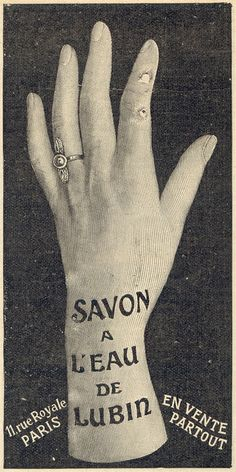 savon a l'eau de lubinreminds me of the hand that was a model for gloves at a store where I loved to have a look as a kid