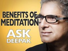 MEDITATION: What is it and what are its benefits? ASK DEEPAK!