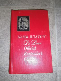 Old Mr. Boston de Luxe Official Bartender's Guide HC 52nd printing of  Sept 1972
