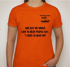 Support Pamela's Team for Walk MS 2014 - Buy a TShirt to help raise Awareness! Fundraiser - unisex shirt design - front