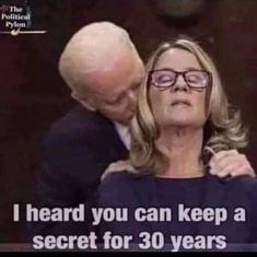 I heard you can keep a secret for 30 years - iFunny :) Creepy Joe Biden, Adult Humor, Twitter, Popular Memes, I Laughed, Funny Pictures, Funny Pics, Funny Memes, Bad Memes