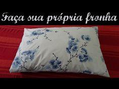 Veda # 20 Como fazer uma fronha para travesseiro   ModaByNill - YouTube