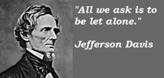 Jefferson davis famous quotes 5