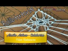 Araña ARTECA - Calahorra. Tutorial de Encaje de Bolillos. Raquel M. Adsuar - YouTube Plastic Canvas Stitches, Bobbin Lacemaking, Bobbin Lace Patterns, Lace Heart, Lace Jewelry, Lace Making, Projects To Try, Techno, Learning