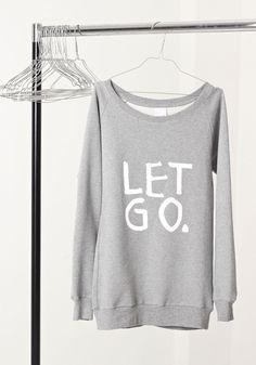 sweatshirt LET GO. Letting Go, Kiss, Graphic Sweatshirt, Let It Be, Sweatshirts, Sweaters, Fashion, Moda, La Mode