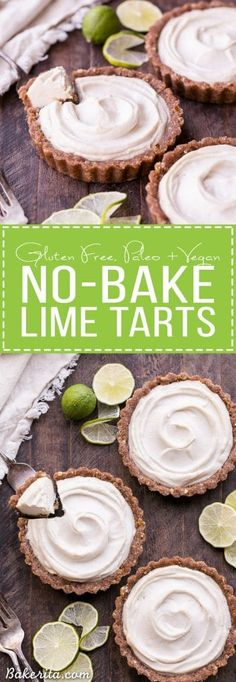 No-Bake Lime Tarts (Gluten Free, Paleo + Vegan) These No-Bake Lime Tarts are smooth and creamy with a bright, refreshing lime flavor. They are easy to make and they're gluten-free, paleo & vegan. Healthy Vegan Dessert, Cake Vegan, Low Carb Dessert, Vegan Treats, Gluten Free Pastry, Gluten Free Pie, Gluten Free Desserts, Dairy Free, Weight Watcher Desserts
