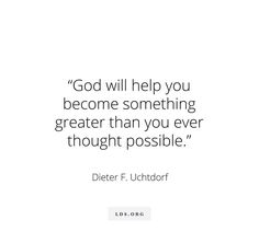 """""""As you exercise faith [in] and follow Jesus Christ http://facebook.com/173301249409767, your heart will change. Your whole being will be filled with light. God will help you become something greater than you ever thought possible."""" From #PresUchtdorf's http://pinterest.com/pin/24066179228856353 inspiring #LDSconf http://facebook.com/223271487682878 message http://lds.org/general-conference/2015/10/it-works-wonderfully #ShareGoodness"""