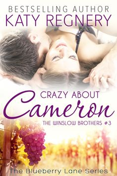 crazy about cameron (the winslow brothers the blueberry lane 3) - katy regnery