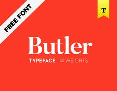 Consultez ce projet @Behance: \u201cButler - FREE FONT - 14 weights\u201d https://www.behance.net/gallery/27753367/Butler-FREE-FONT-14-weights