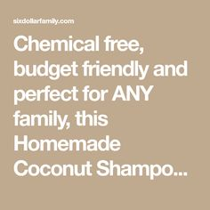 Chemical free, budget friendly and perfect for ANY family, this Homemade Coconut Shampoo is just what you've been looking for! Budget friendly, All natural and very easy to customize for hair type (or issues) too! It makes an awesome gift too!
