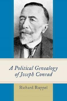 A political genealogy of Joseph Conrad / Richard Ruppel.     Lexington Books, 2015