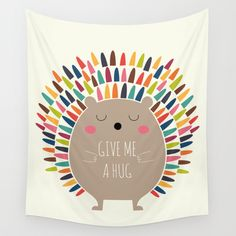 Give Me A Hug Wall Tapestry
