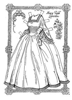 back in February 2010 I posted some Lincoln paper dolls, it was only part of a set done by Charles Ventura.  Today I thought I would post a couple more of her dresses. Charles did such a lovely job...