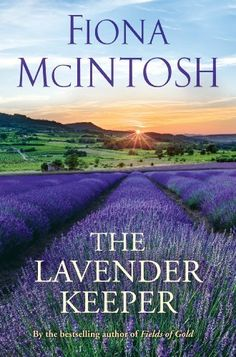 The Lavender Keeper by Fiona McIntosh, http://www.amazon.com/dp/B007P2MS3S/ref=cm_sw_r_pi_dp_iujesb0HARZW3