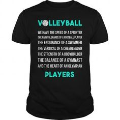 VOLLEYBALL WE HAVE SPEED OF A SPRINTER THE PAIN TOLERANCE OF A FOOTBALL PLAYER THE ENDURANCE OF A SWIMMER - #white shirt #shirt cutting. VOLLEYBALL WE HAVE SPEED OF A SPRINTER THE PAIN TOLERANCE OF A FOOTBALL PLAYER THE ENDURANCE OF A SWIMMER, pink tee,cream sweater. MORE ITEMS =>...