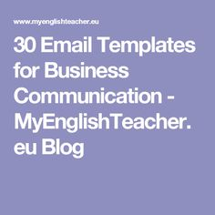 Formal and informal email phrases starting with greetings 30 email templates for business communication myenglishteacher blog m4hsunfo
