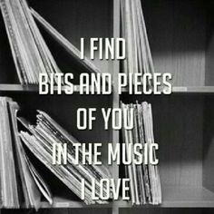 in the music I love...in the sound of wind through leaves...in the chirping of cardinals...in the silence and absence of your breath at night...I find you everywhere...counting the days 'til I find myself in your arms again.
