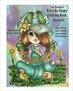 Amazon Lacy Sunshines Rory Be Happy Coloring Book Volume 24 Big Eyed
