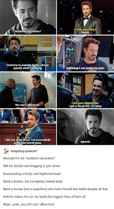 People always talk about how Hawkeye is the only un-enhanced Avenger but Hawkeye has extensive combat training. This is his job. Tony doesn't have to do this. He has enough money to never work. But he -does-. he puts on the suit and risks his life to help people.