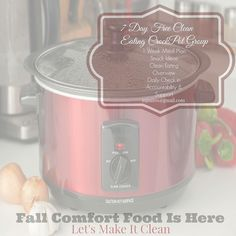 Its officially SEPTEMBER and that chilly fall air is coming fast!! So in our family that means the crockpot comes out! Fall comfort foods start cooking and we dig into our fall clean eating recipe book for some of our favorites!  Comfort foods usually mean heavy cream lots of carbs and a ton of calories! But did you know that you can preserve flavor enjoy comfort foods and not kill your calories in one meal?  I've decided to share my favorite clean crockpot recipes in a FREE 7 day clean…