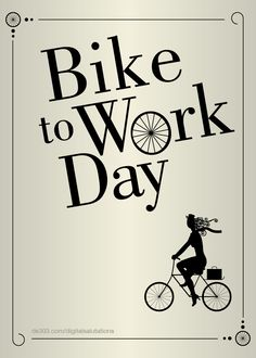 Bike to Work Day is right around the corner...start encouraging your employer to participate.  May 17, 2013