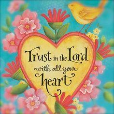Proverbs 3:5-6  Karla Dornacher