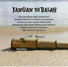 Peringatan Quotes Sahabat, Quran Quotes, People Quotes, Words Quotes, Best Quotes, Motivational Quotes, Life Quotes, Islamic Love Quotes, Islamic Inspirational Quotes