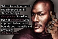 Michael Jordan on Chiropractic Care - Make your appointment with us & begin to improve by leaps and bounds today!! Advanced Healthcare - 411 E Roosevelt Rd Wheaton, IL 60187 - 630.260.1300 - advancedhealth.us
