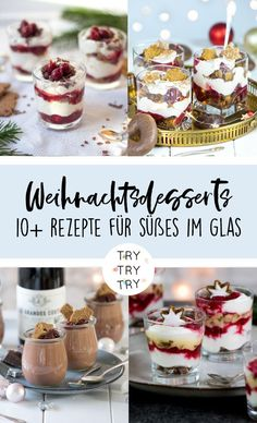 Sweets in the glass: 10 Christmas desserts for the feast / Christmas desserts / De .- Süßes im Glas: 10 Weihnachtliche Desserts fürs Fest / Weihnachtsdesserts / De… Sweet in the glass: 10 Christmas desserts for the feast / … - Desserts In A Glass, Mini Desserts, Fall Desserts, Christmas Desserts, Vegan Desserts, Cupcake Christmas, Christmas Cooking, Thanksgiving Desserts, Chocolate Desserts