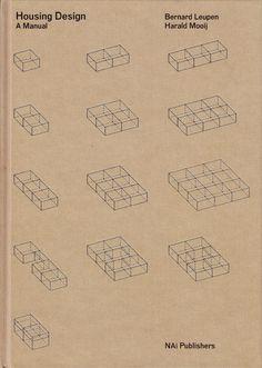 Housing Design. A manual   Bernard Leupen, Harald Mooij, Joost Grootens (design)   9789056628260