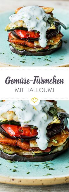 Gemüse-Türmchen mit Halloumi Grilled aubergine, zucchini and peppers with spicy halloumi and refreshing yoghurt – dill dressing make a very fast and delicious meal Veggie Recipes, Gourmet Recipes, Low Carb Recipes, Appetizer Recipes, Healthy Recipes, Dessert Recipes, Zucchini Lasagne, Eggplant Zucchini, Exotic Food