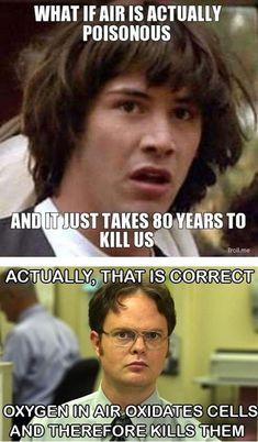 Double meme!  Conspiracy Keanu and Correcting Dwight