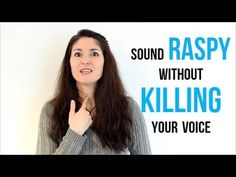 Freya's Singing Tips: How to sing RASPY without KILLING your VOICE