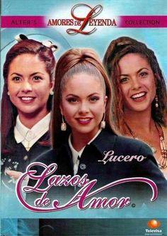 Amores de leyendas telenovelas clasicas lazos de amor lucero y luis jose santander ®