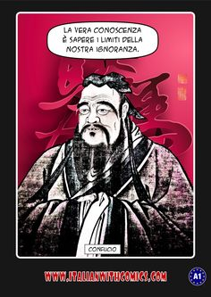 An astute quotation by Confucius. www.italianwithcomics.com (Translation at http://www.italianwithcomics.com/…/an-astute-quotation-by-c…)