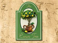 The Lemon Tree Sign   Danthonia Designs