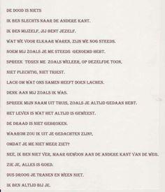 De dood is niets. Dutch Quotes, Mindfulness, Photoshop, Wisdom, Memories, Thoughts, Words, Life, Inspiration