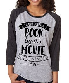 Look what I found on #zulily! SignatureTshirts Gray Smoke 'Never Judge a Book By It's Movie' Raglan Tee - Plus by SignatureTshirts #zulilyfinds