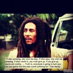 #Bob #Marley, if she's amazing she won't be easy... #Jamaica